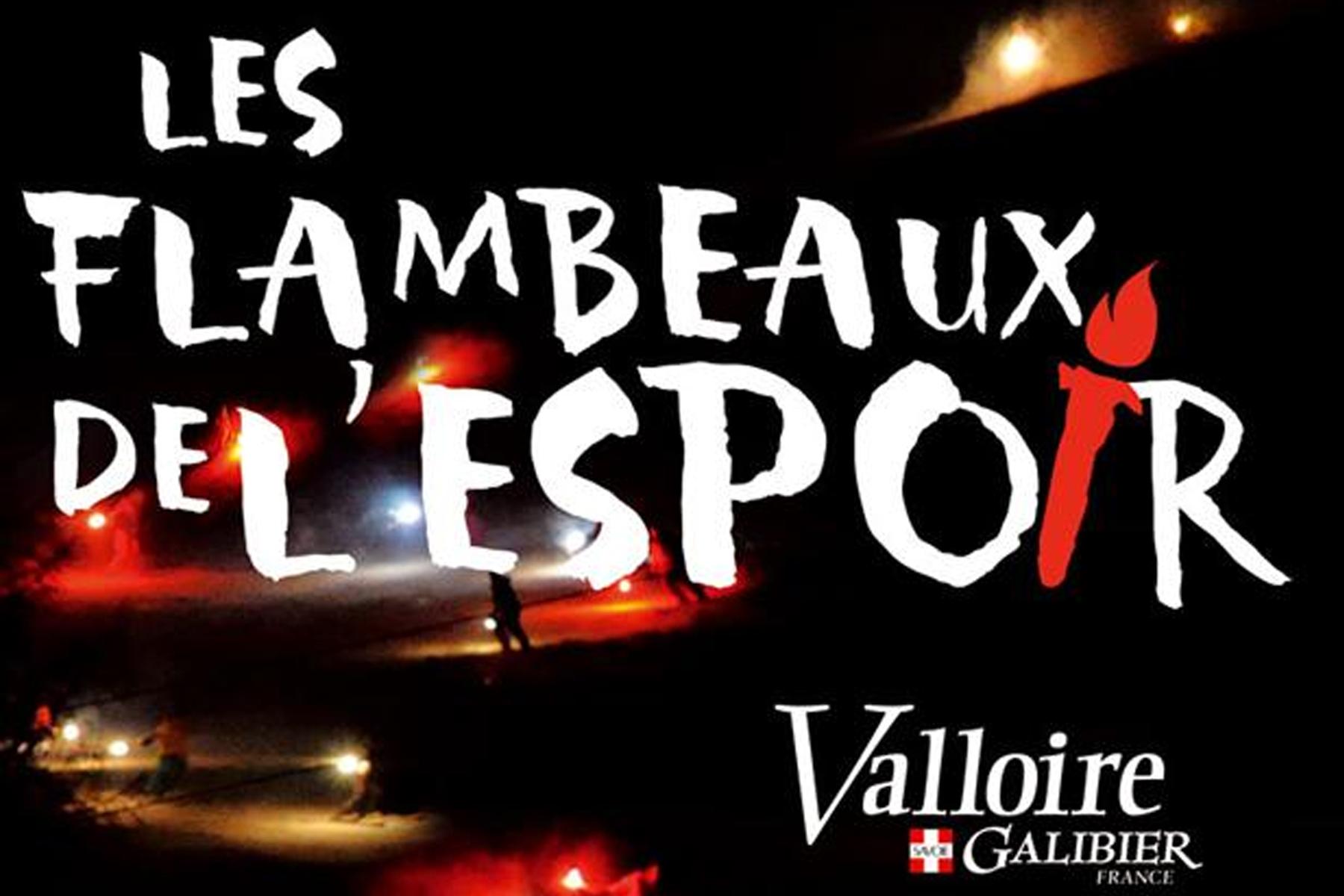 Les flambeaux de l'espoir © Ot Valloire